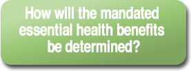 How will the mandated essential health benefits be determined